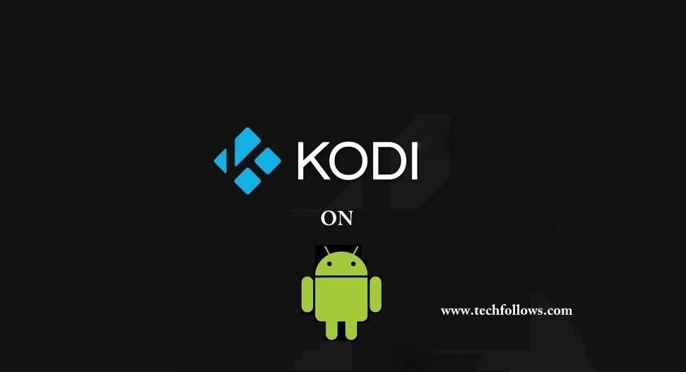 Install Kodi on Android