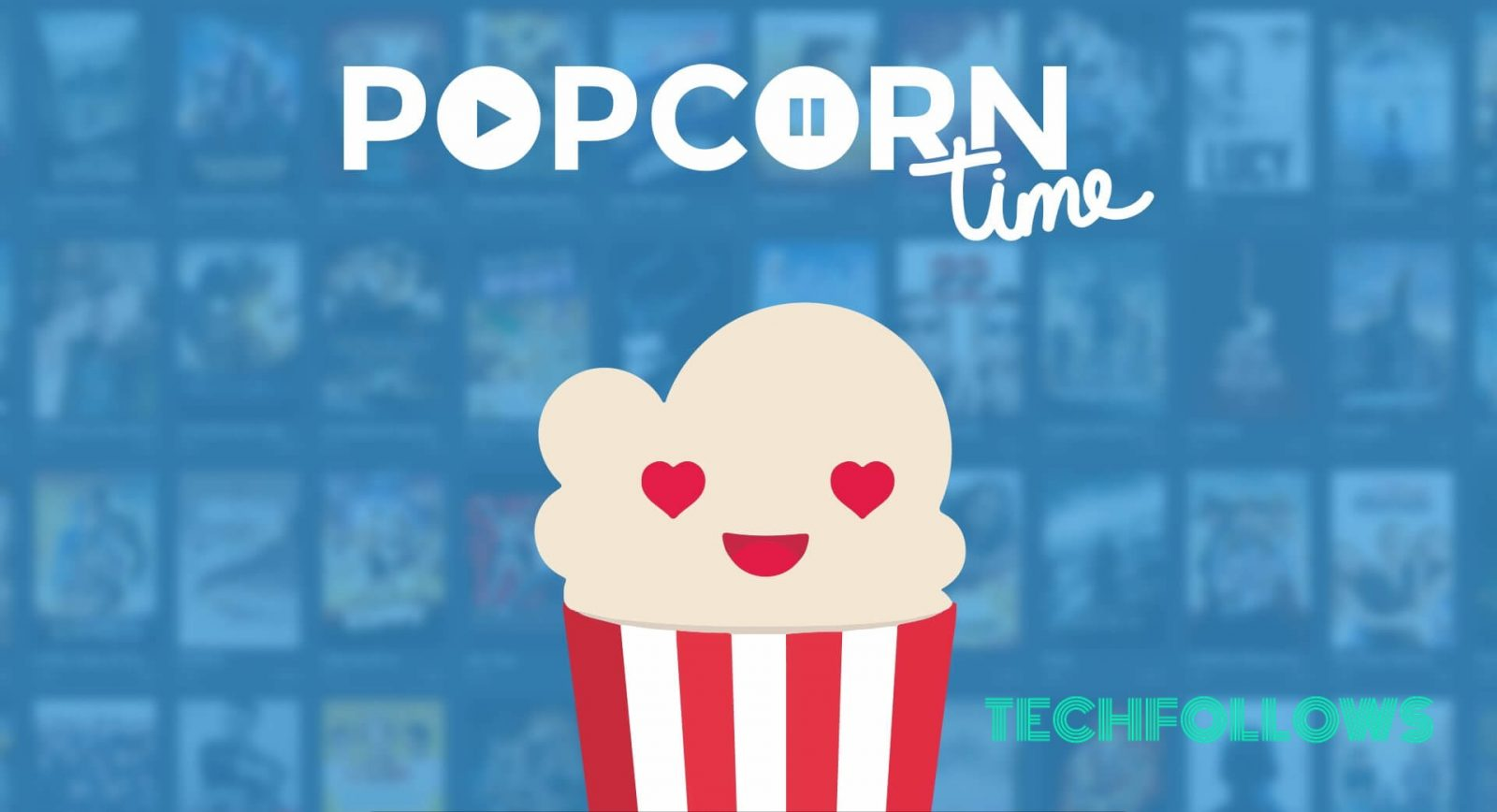 What is Popcorn Time