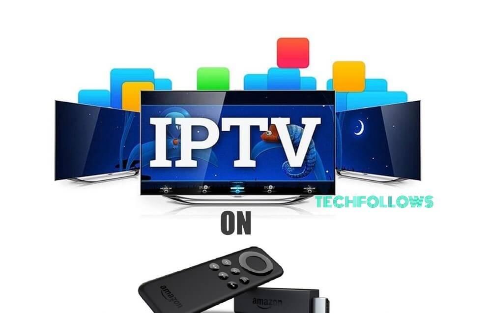 IPTV on Firestick