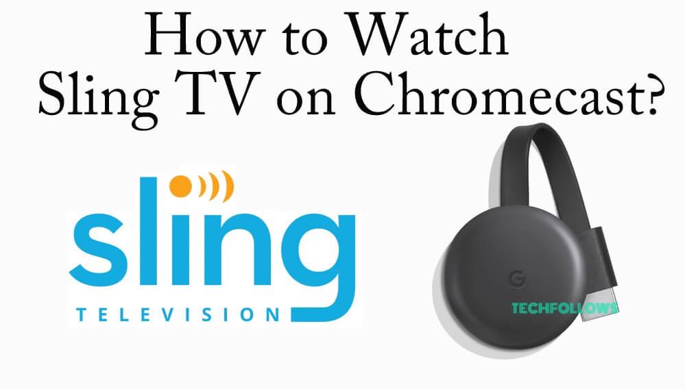 Sling TV on Chromecast