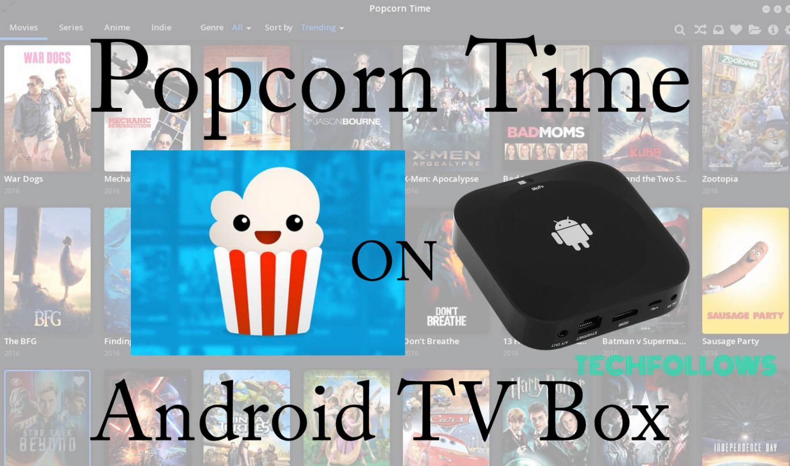 How to Download Popcorn Time for Android Box? 2019 - Tech Follows