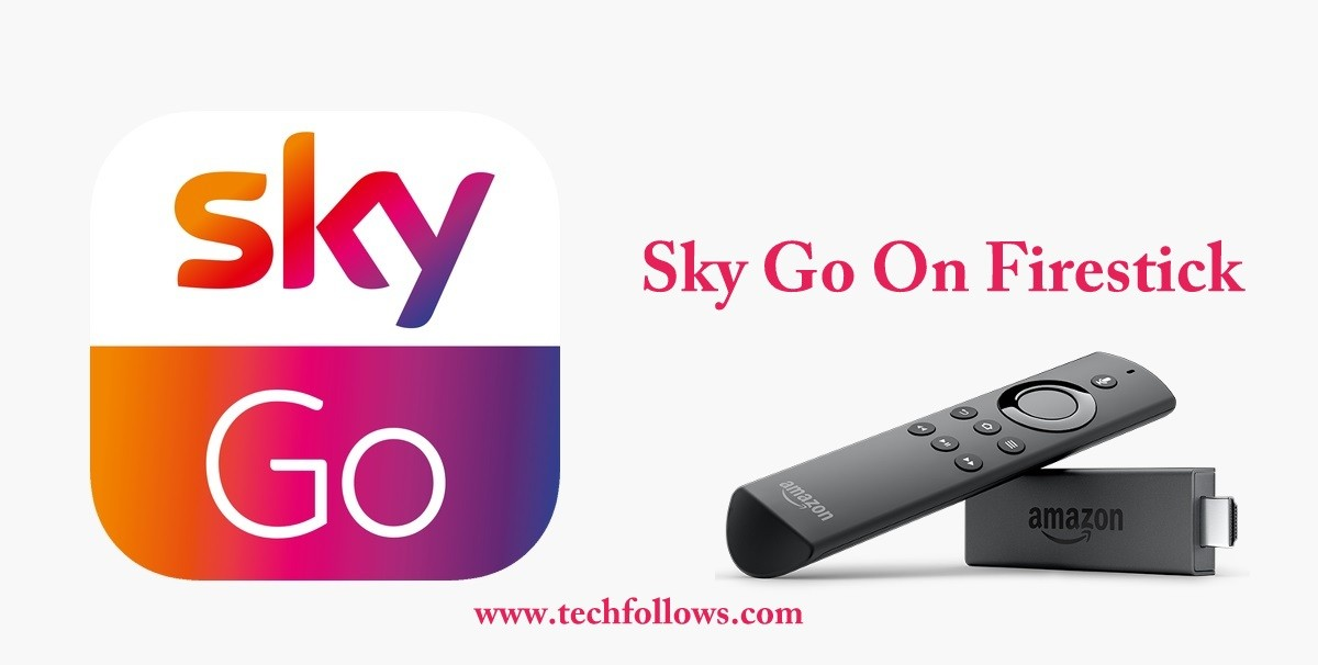 Sky Go Amazon Fire Stick