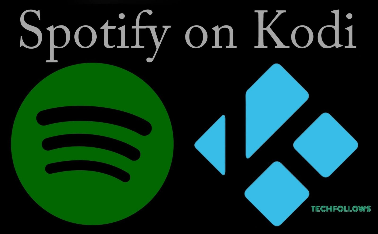 Spotify on Kodi - How to install Kodi Spotify Addon? 2019