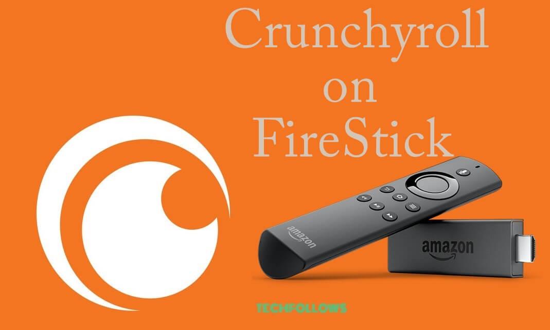 How to install Crunchyroll on FireStick? [Updated 2019