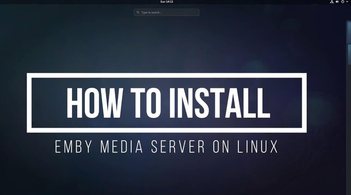 Emby Linux - How to Setup Emby Media Server on Ubuntu Linux? - Tech
