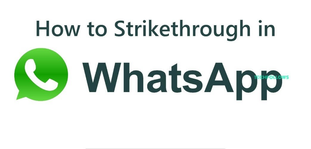 How to Strikethrough in Whatsapp
