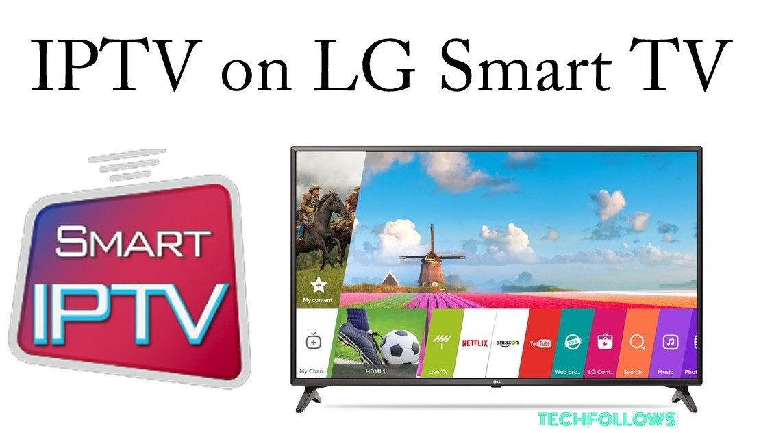 IPTV on LG Smart TV