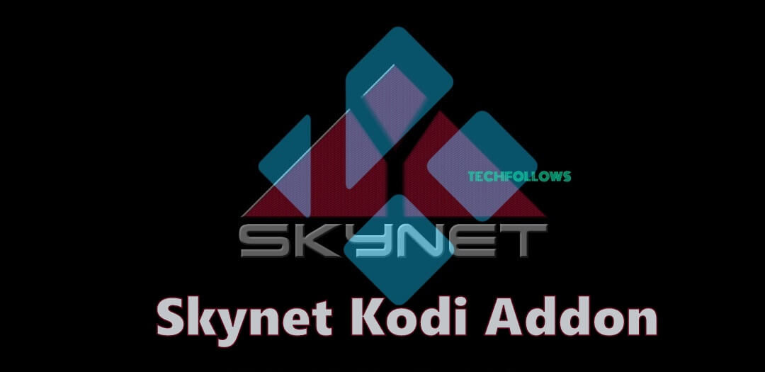 How to Download and Install Skynet Kodi Addon? 2019 - Tech
