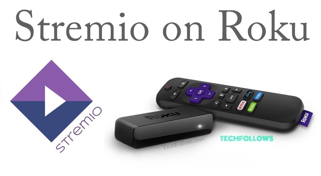 How to Install Stremio on Roku Device? Updated 2019 - Tech