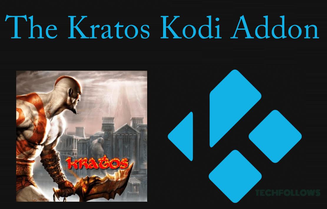 How to Install The Kratos Kodi Addon [2019]? - Tech Follows
