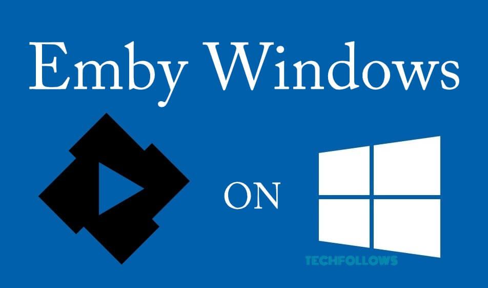 Emby Windows