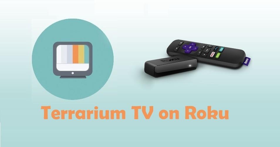 How to use Terrarium TV on Roku? [2019 Working Method