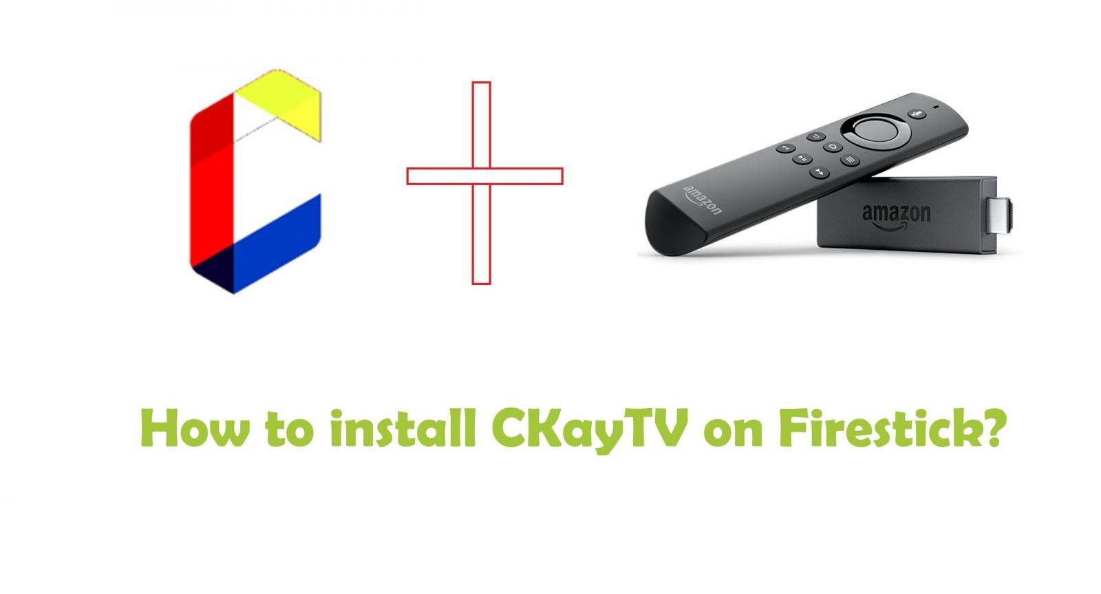 CkayTV for firestick