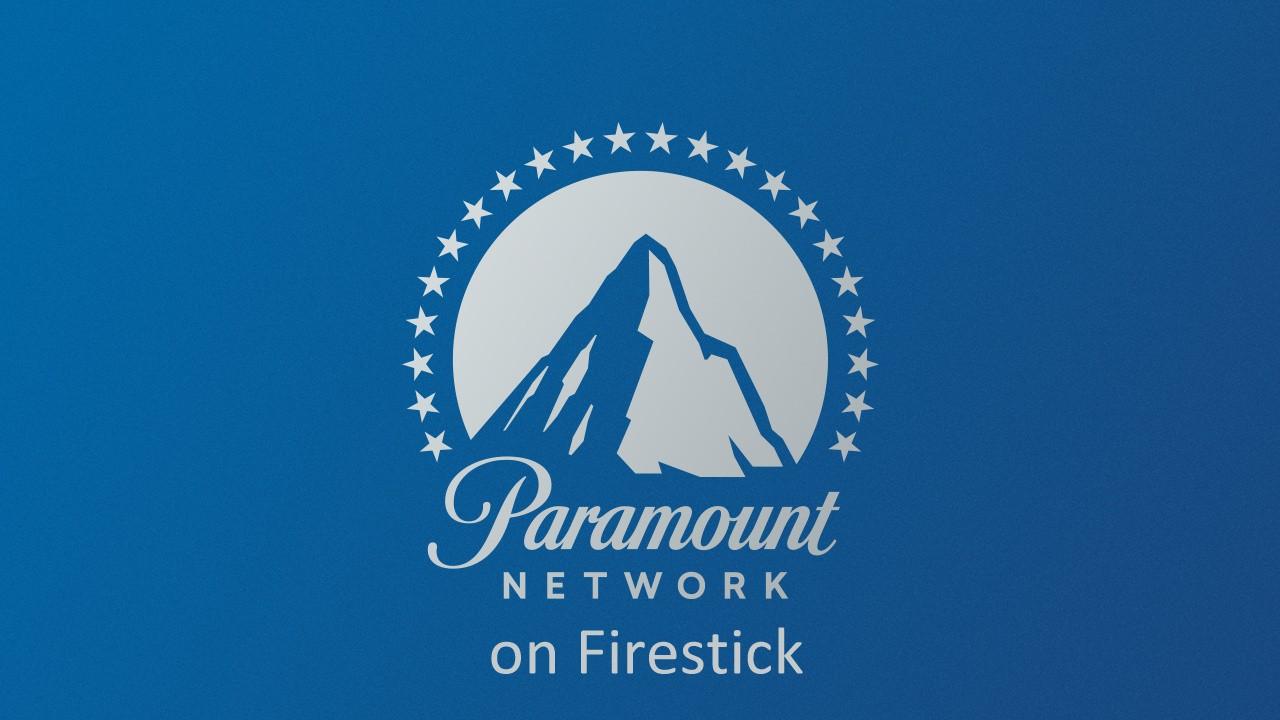 How to install Paramount Network on Firestick? [2019] - Tech Follows