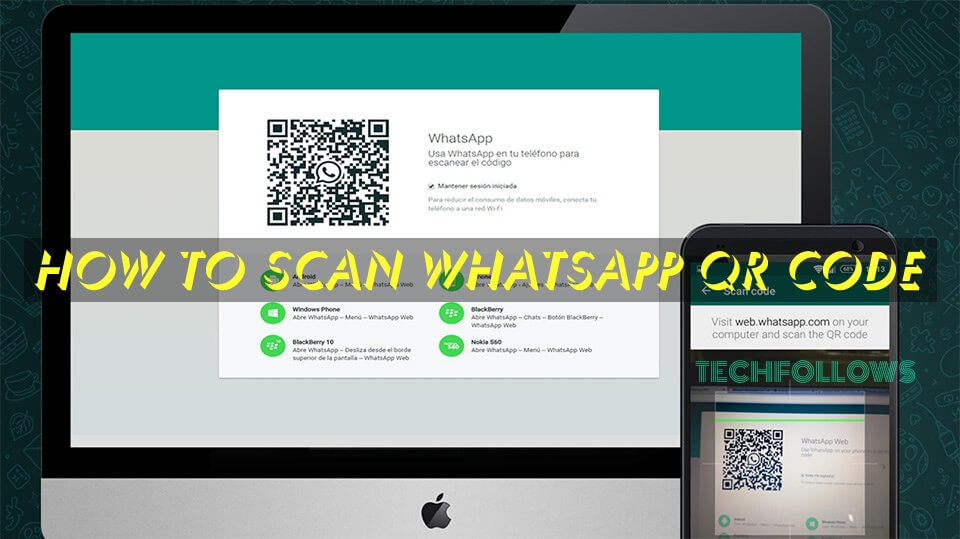 How to Scan Web Whatsapp QR Code [Steps with Screenshots