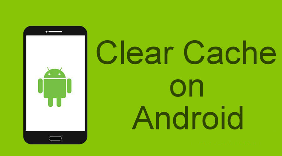 How to Clear Android Cache