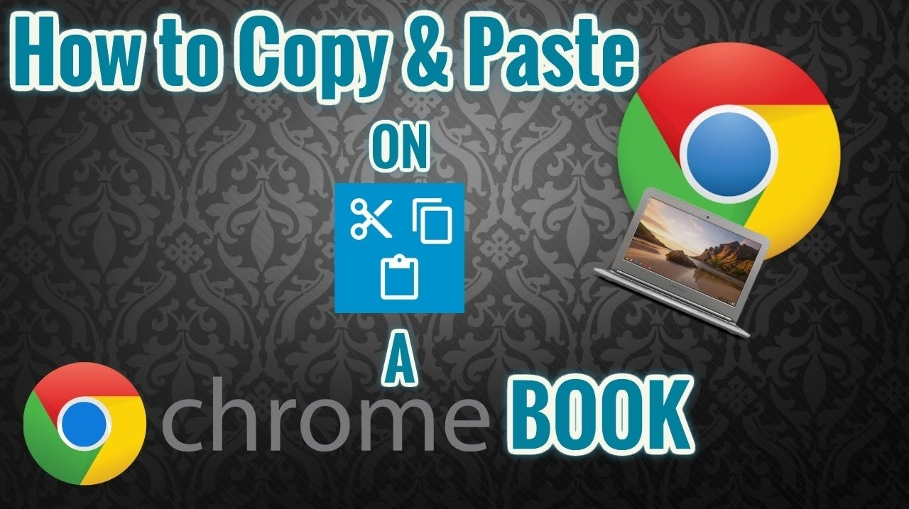 How to Copy and Paste on Chromebook? - Tech Follows
