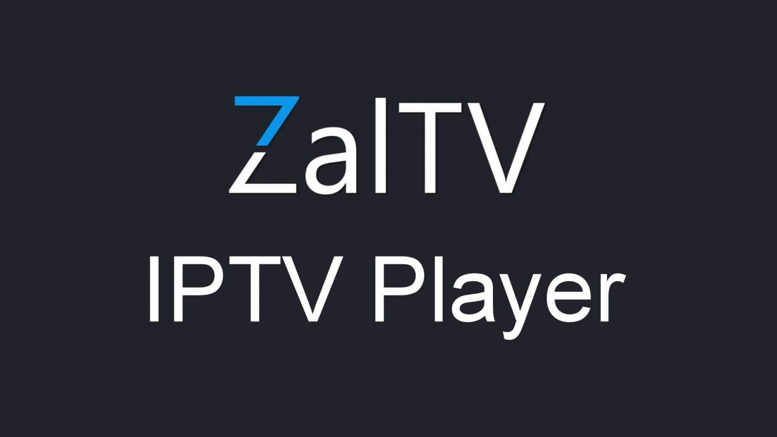 ZalTV IPTV Player