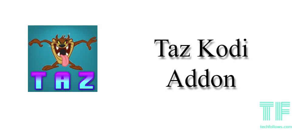 Best Kodi Addons January 2020.How To Install Taz Kodi Addon 2019 Tech Follows