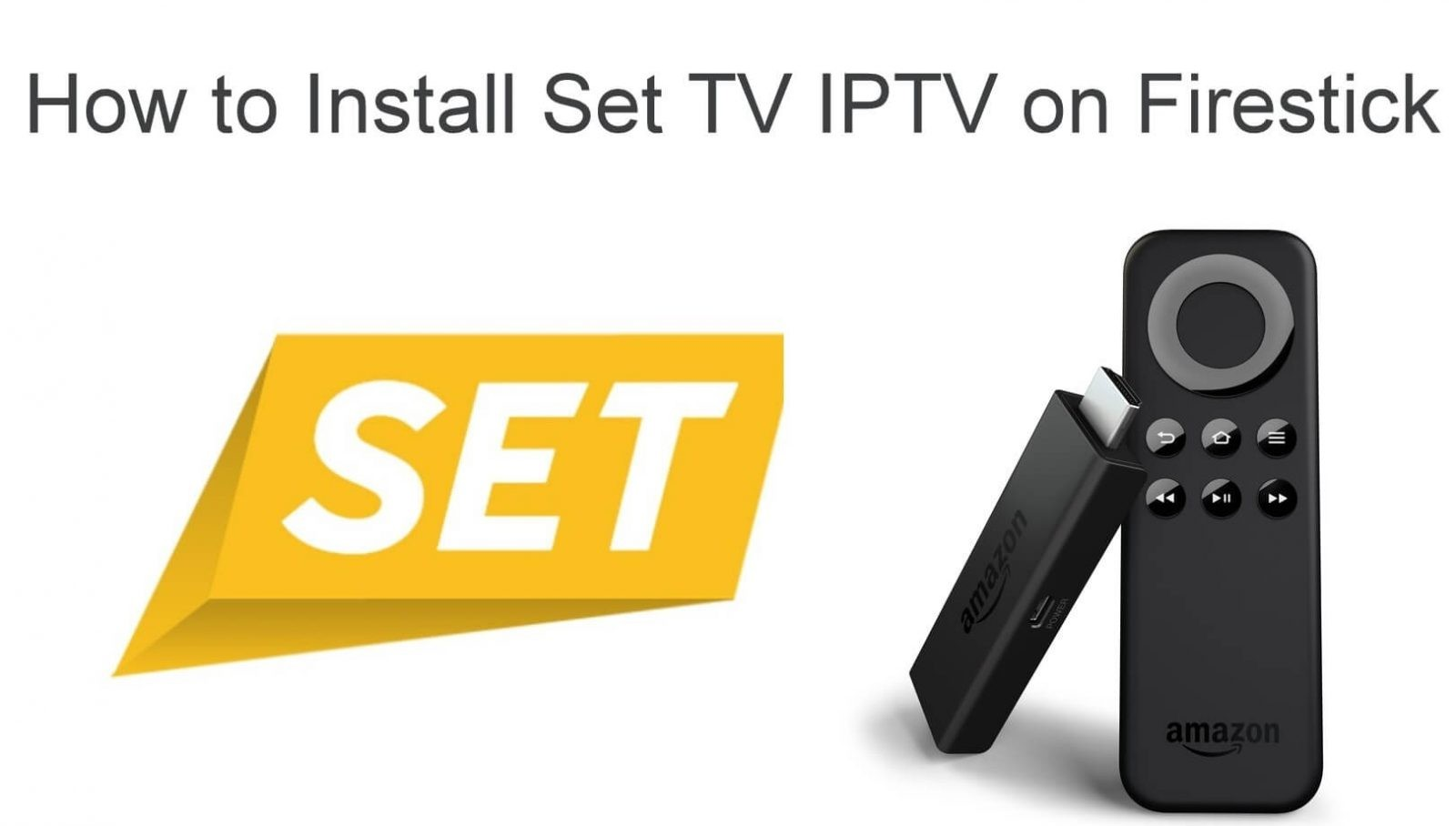 Set TV IPTV on Firestick