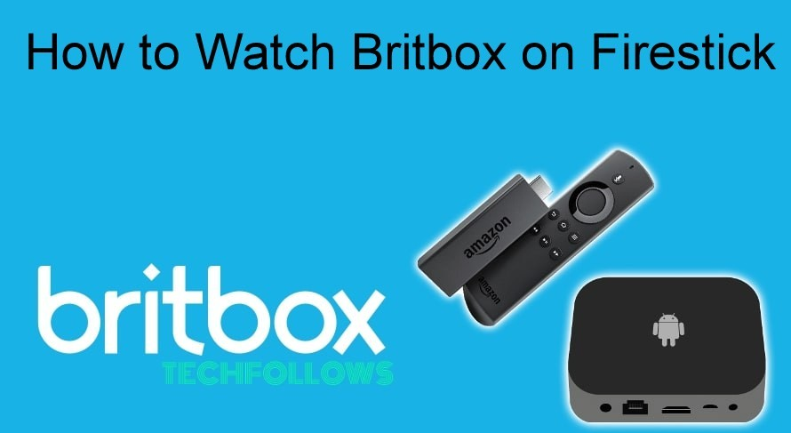 Britbox on Firestick