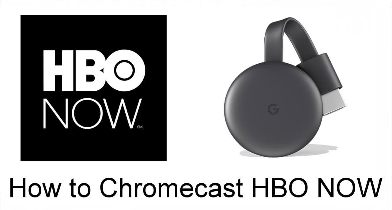 HBO Now Chromecast