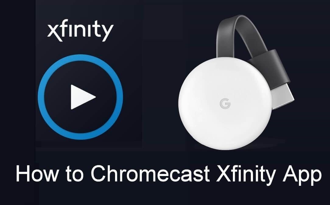 Chromecast Xfinity App