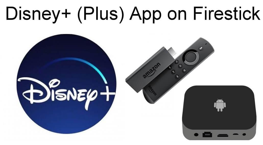 Disney+ Plus Firestick