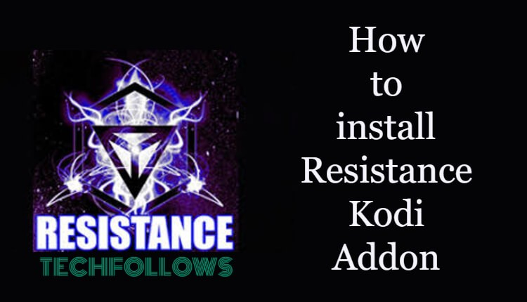 Kodi Best Addons 2020.How To Install Resistance Kodi Addon On 18 4 Leia 2020