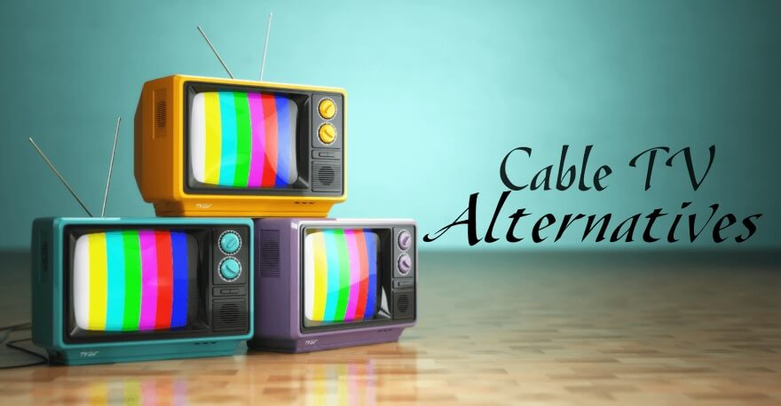 Cable TV Alternatives