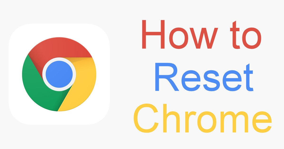 Reset Chrome