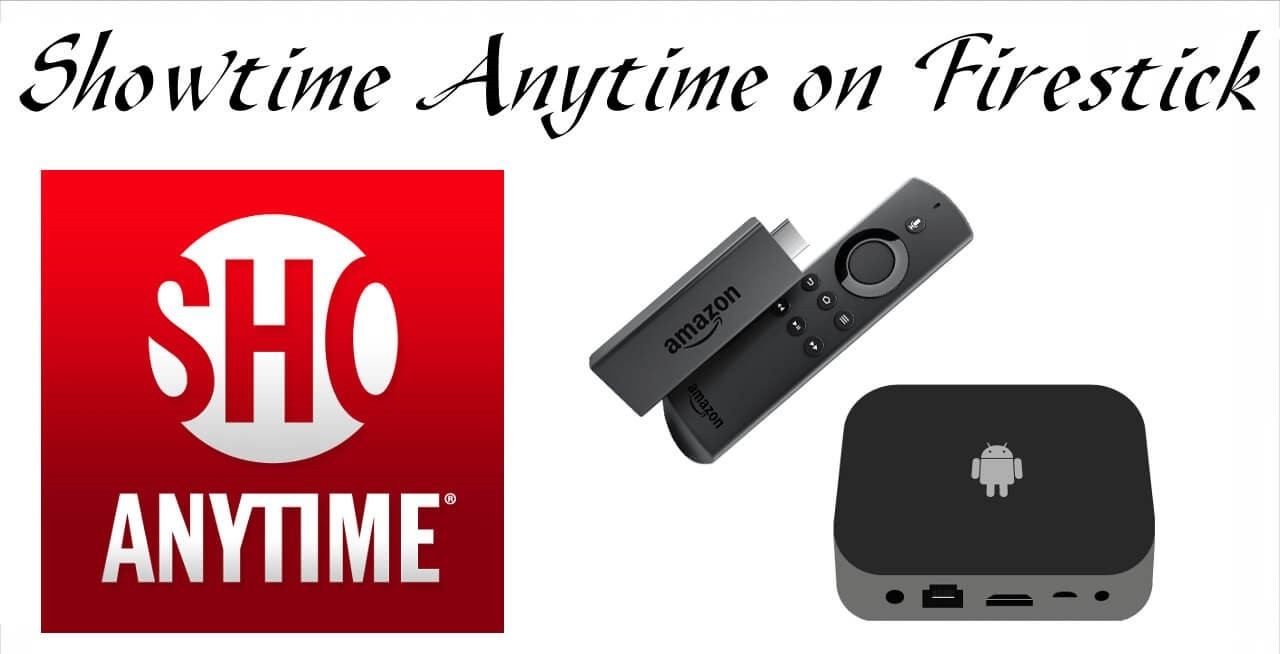 Showtime Anytime on Firestick