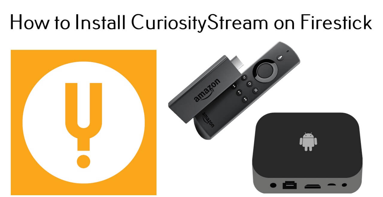 CuriosityStream on Firestick