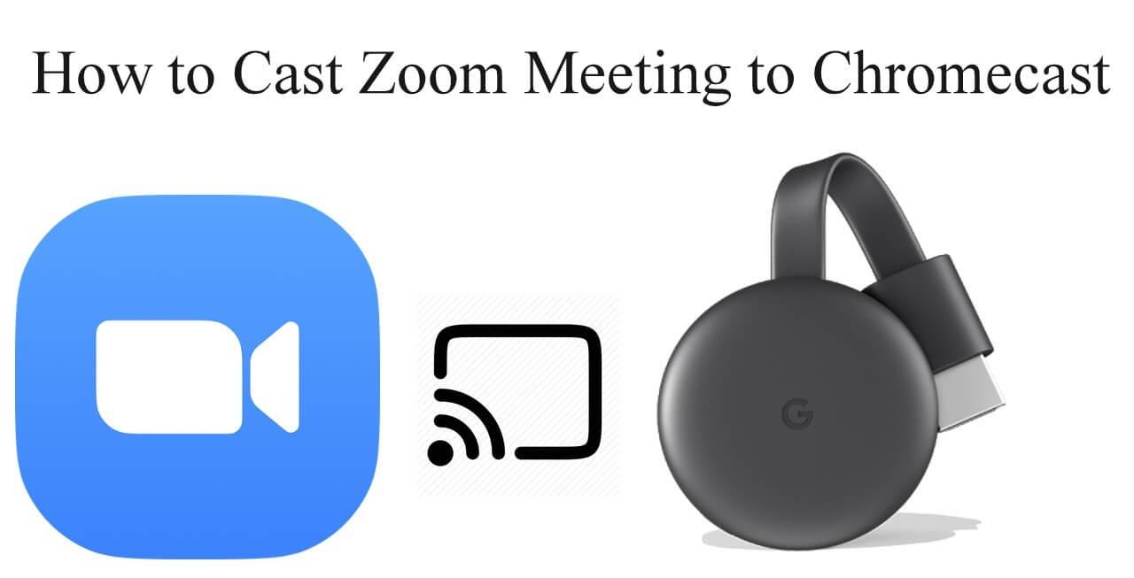 Chromecast Zoom Meeting