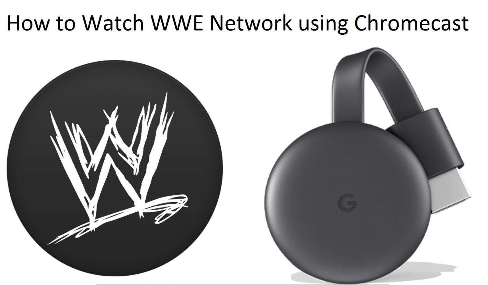 WWE Network Chromecast
