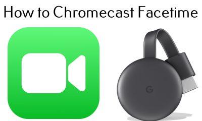 Chromecast Facetime