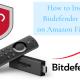 Bitdefender on Amazon Firestick