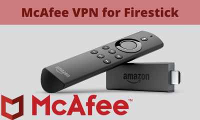 McAfee VPN for Firestick
