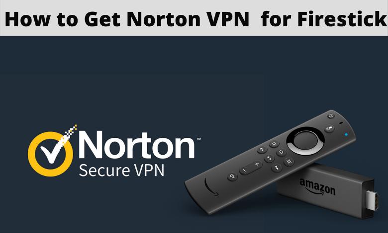 Norton VPN for Firestick