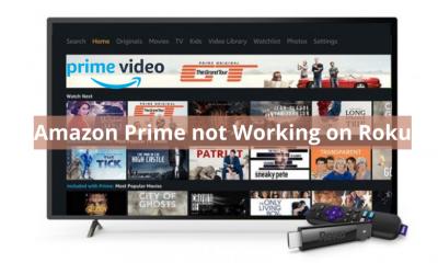 Amazon Prime not Working on Roku