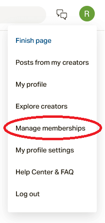 Click on Manage memberships to cancel patreon subscription
